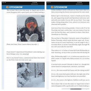 OpenSnow.com tells you where the snow will be, when it will be there and how good it will be.
